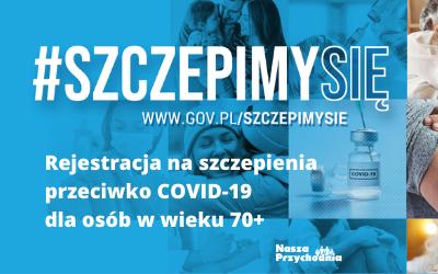 Rejestracja na szczepienia przeciwko COVID-19 dla osób 70+